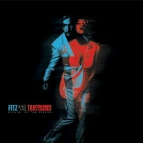 fitz and the tantrums   pickin up the pieces artwork
